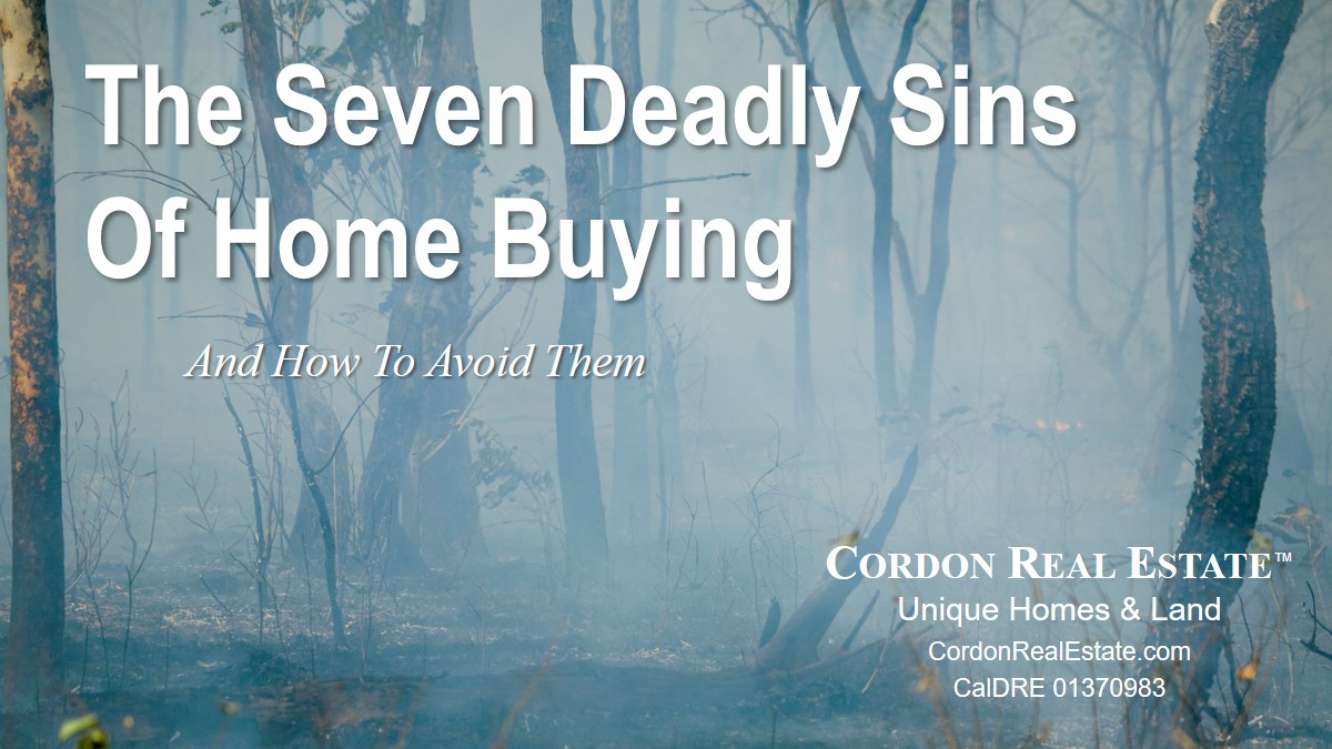 The Seven Deadly Sins Of Home Buying