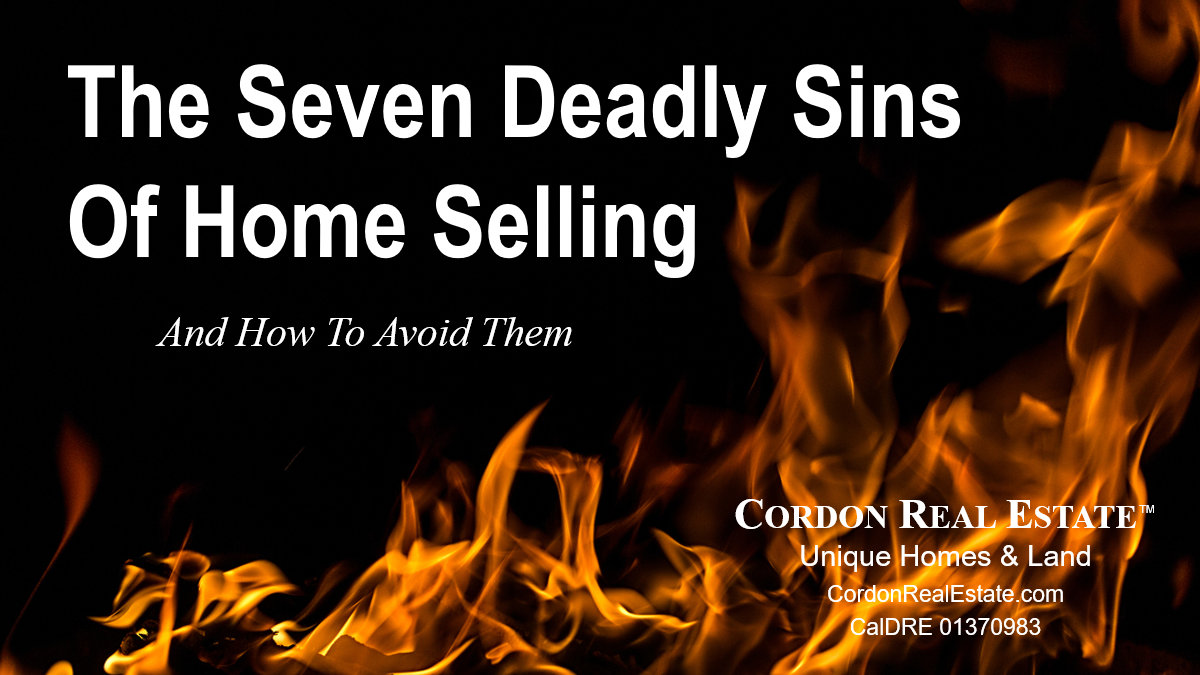 The Seven Deadly Sins Of Home Selling