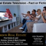 Real Estate Television Fact or Fiction Cordon Real Estate