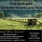Five Strategies For Generating Vacant Land Income Cordon Real Estate