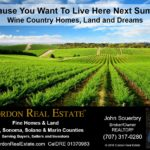 Because You Want To Live Here Next Summer Wine Country Homes Land and Dreams Cordon Real Estate