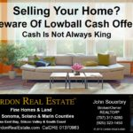 Beware Of Lowball Cash Offers Cordon Real Estate