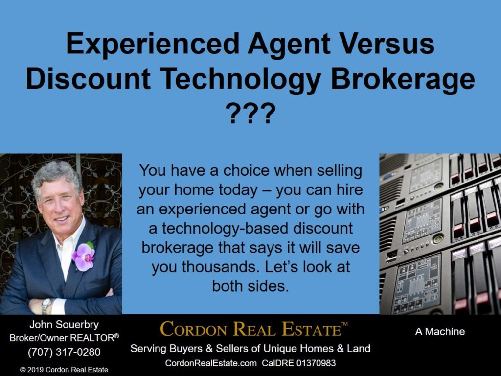 Experienced Agent versus Discount Technology Brokerage