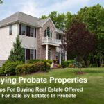 Buying Real Estate Sold By An Estate In Probate